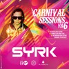 Syrk - Carnival Sessions # 6