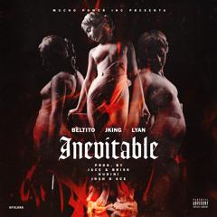 Beltito Feat J King y Lyan - Inevitable