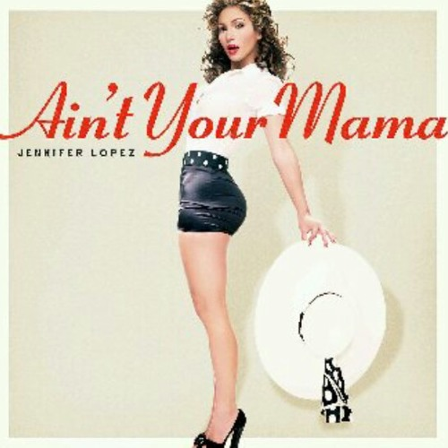 Jennifer Lopez & Dwaine Whyte - Aint Your Mama(spacedj Mush Up 2k16)