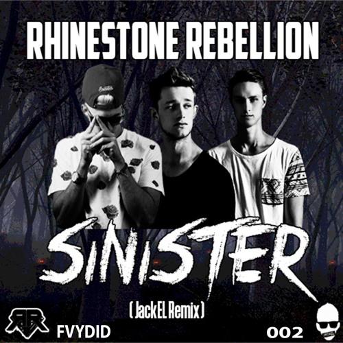 JackEL Rhinestone Rebellion Sinister (JackEL Remix) soundcloudhot