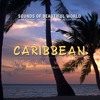 Ocean Waves: Caribbean (Nature Sounds for Relaxation, Meditation, Healing & Sleep)