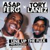 ASAP Ferg & Tory Lanez  - Line Up The Flex $