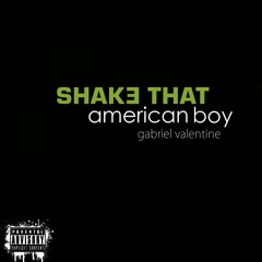 Shake That American Boy - Eminem & Nate Dogg vs. Estelle