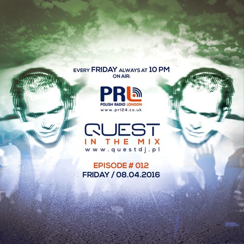 QUEST In The Mix # 012 @ Polish Radio London / 08.04.2016