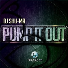 Pump It Out (Original Mix)[Bedroom Muzik]
