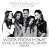 Fifth Harmony Feat. Ty Dolla Sign – Work From Home [Anthony El Mejor & DJ Nil Remix]