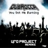 DubRocca - You Got Me Burning (UFO Project Remake) [FREE DOWNLOAD]
