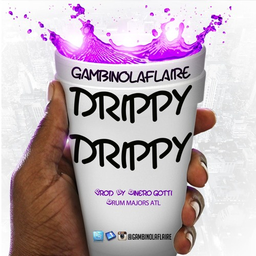 Hustle 4 Success Records GambinoLaflaire Drippy Drippy soundcloudhot