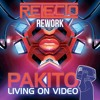 Pakito - Living On Video (Relecto Rework) [FREE DOWNLOAD]