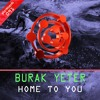 Plur Radio 005 Plays ''Burak Yeter - Home To You'' (Track of the Week)