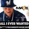All I Ever Wanted (dj*****Z Progressive House Edit 2016) - MASE