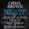 Chris Brown - Back To Sleep (REMIX) Ft. August Alsina, Miguel & Trey Songz & Jordan King