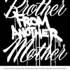 Brothers From Another Mother ( Volume 5 )