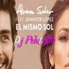 Bajo El Mismo Sol Jennifer Lopez Ft. Alvaro Soler - Dj Peluchita