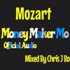 Mozart - Money Maker Mo Freestyle - Official Audio