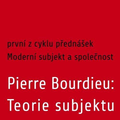 Pierre Boudrieu: Teorie subjektu