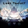Justin Bieber - Love Yourself (EvO Remix) FREE DOWNLOAD