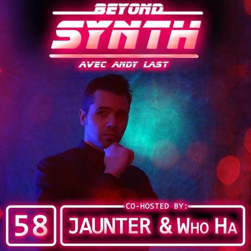 Beyond Synth - 58 - Jaunter and WhoHa