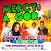 MERCY A GOD JAMAICAN GOSPEL MIX DJ ERNIE FLEX