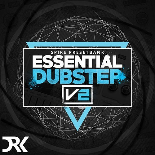Essential Dubstep Sounds Vol.2 for Spire
