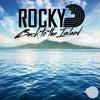 Rocky - Back to the Island(Original Mix)