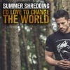 Summer Shredding I'd Love To Change The World | YouTube.com/c/ShreddingSongs