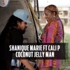 Shanique Marie - Coconut Jelly Man Ft. Cali P (Finest Sound Dubplate)
