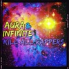 Kill All Rappers - Aura And Infinite w/Jack Nickolson sample from The Shining