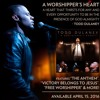 Todd Dulaney A Worshipper's Heart Available For International Release Mp3