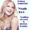 Kelsea Ballerini - Yeah Boy (Vedika -  Cover and SHKHR - Remix)