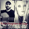 Say Something - Flute & Guitar Cover (Kat Dorrough & John Stringer)