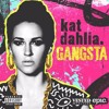 Kat Dahlia-Gangsta (Major Remix)
