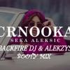 SEKA ALEKSIC - CRNOOKA (BACKFIRE DJ & ALEKZYS BOOTY MIX) [BESPLATAN DOWNLOAD = BUY] mp3