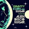 Alien Disco Sugar - Better With You (Original ADS Mix)
