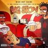 Big Ston - NiCk BoY ShInE Ft. DNA, Ricking SK & Kiddye Bonz (DC Pro)