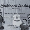 Stubborn Aashiq MP3 Punjabi Song
