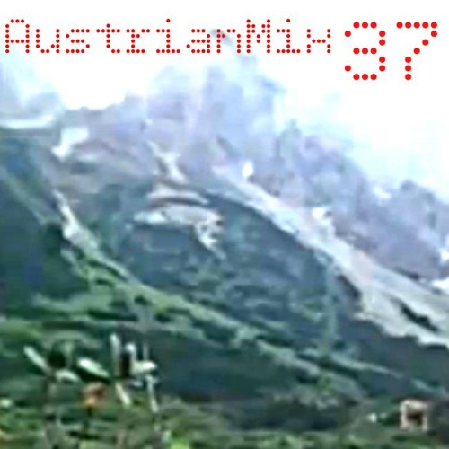 AustrianMix 37 - Austrian's Finest (Bernhard Eder)
