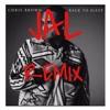 Chris 8rown -  Back To Sleep Remix