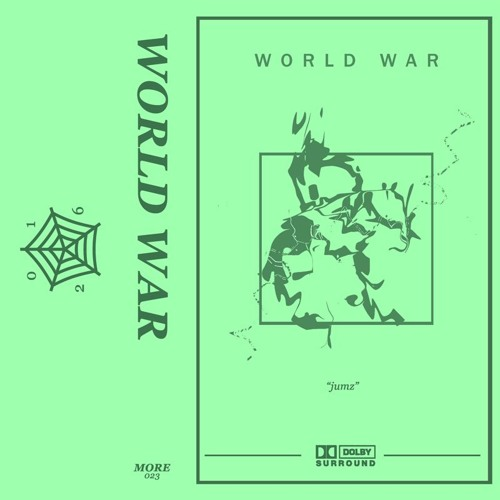 "[MORE023] WORLD WAR ""jumz theme"""