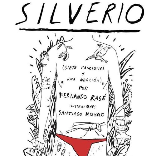 SILVERIO (siete canciones & una oración)
