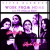 Fifth Harmony Work From Home Feat Ty Dolla Ign Randon Grave Bootleg Mp3