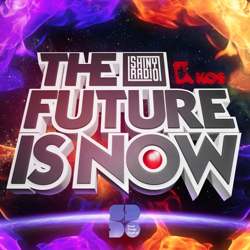 Shiny Radio - The Future Is Now 2016 [LP]