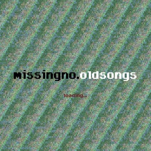 missingno.oldsongs