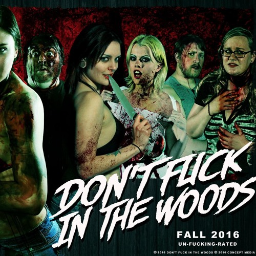 Don't Fuck In The Woods : Director Shawn Burkett