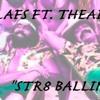 LAFS FT. THEAIRIC - Str8 Ballin