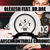 Olexesh x Dr. Dre - Arschkontrolle Chronic 2001 Deutschrap Remix Mashup (SWAT)