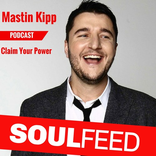 Mastin Kipp:  Claim Your Power