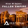 ASR021 : Kiran M Sajeev - Fallen Empire (Original Mix)