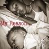 My Reason