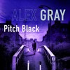 Pitch Black by Alex Gray (Audiobook Extract)